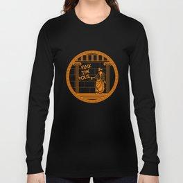 Fuck the Polis Long Sleeve T-shirt
