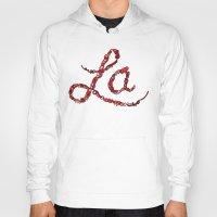 la Hoodies featuring LA by Chris Piascik