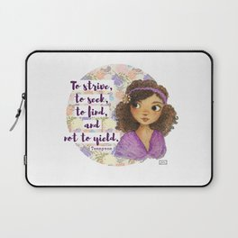 To Strive, To Seek, To Find, and Not to Yield Laptop Sleeve