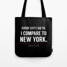 New York Is the Only City for Me Tote Bag