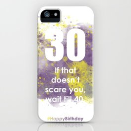 AgeIsJustANumber-30-PurpleThunderA iPhone Case