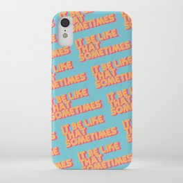 """It be like that sometimes"" Retro Blue iPhone Case"