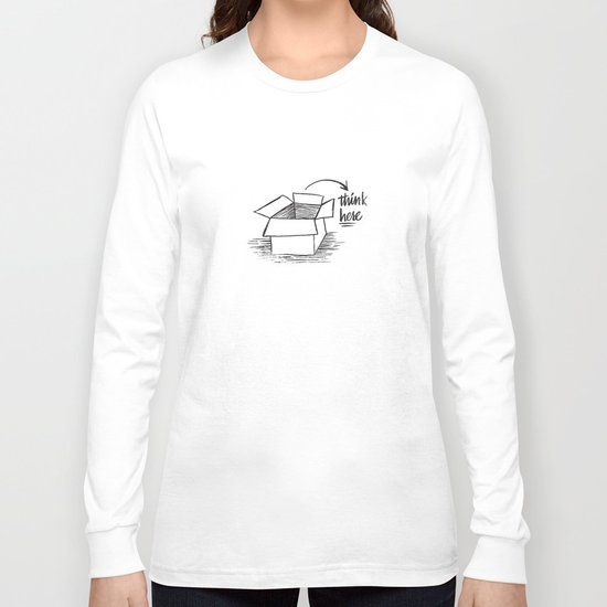 think here Long Sleeve T-shirt