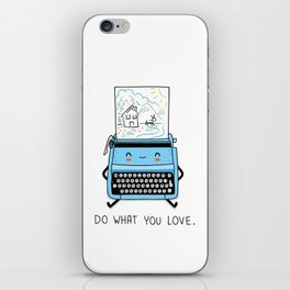 Do what you love iPhone Skin