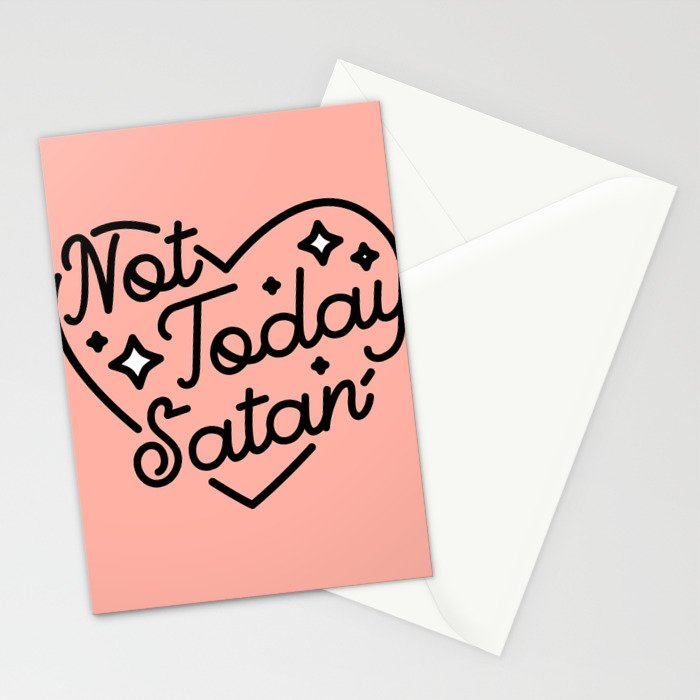 not today satan I Stationery Cards