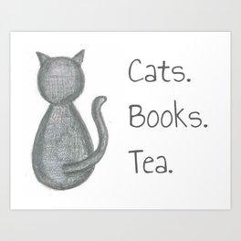Cats. Books. Tea. Art Print