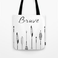 be brave Tote Bags featuring Brave by Mind Design