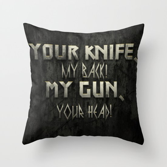 Your Knife My Back! Throw Pillow