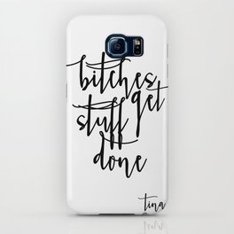 Boss lady Bitches Get Stuff Done Tina Fey Quote Printable Art Office Decor Office Wall Art Gift For iPhone Case