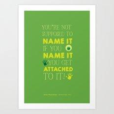 Don't Name It. Art Print