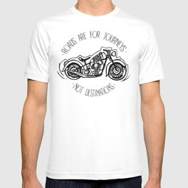 Roads are for Journeys T-shirt