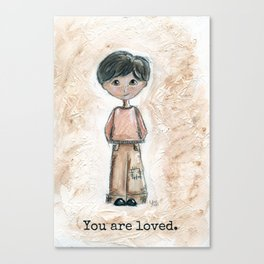Boy, you are loved.  Canvas Print