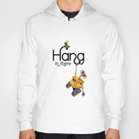 pixar Hoodies featuring Pixar/Disney Wall-e Hang in There by Teacuppiranha