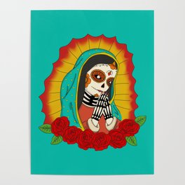 Virgin de Guadalupe Sugar Skull Poster