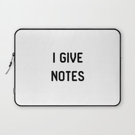 I Give Notes Movie Directors Film School Laptop Sleeve