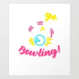Let's Go Bowling! Art Print