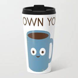 Coffe addiction Travel Mug
