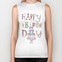 happy birthday Biker Tanks featuring Happy Birthday by Brooke Weeber