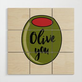 Olive You I Love You Funny Cute Valentine's Day Art Wood Wall Art