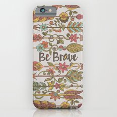 Be Brave iPhone 6s Slim Case
