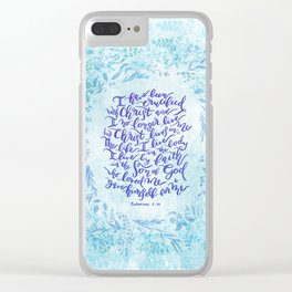 Christ lives in Me - Galatians 2:20 Clear iPhone Case