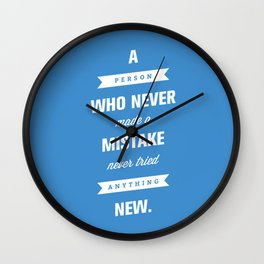 Never Tried Anything New Wall Clock
