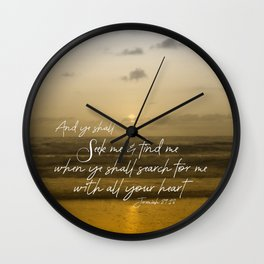 Ocean Sunrise: Seek Him with your whole Heart Scripture Wall Clock