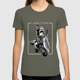 Don't mess with Boba... T-shirt