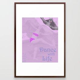 Dance With Life Framed Art Print