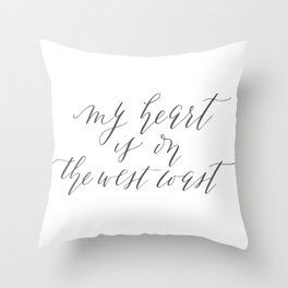 My Heart is on the West Coast Throw Pillow