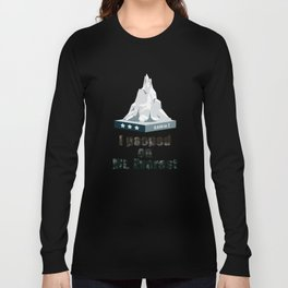 I Pooped on Mt. Everest Long Sleeve T-shirt