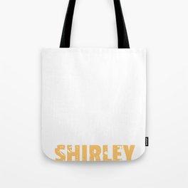Don't Call Me Shirley - Not Joking - Joke Tote Bag
