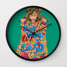 """Don't Worry, I'm 30"". Wall Clock"