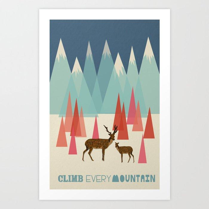 Climb Every Mountain Kunstdrucke