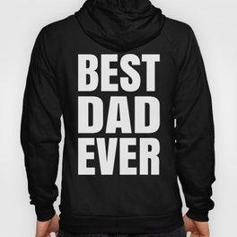 BEST DAD EVER (Black & White) Hoody