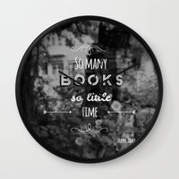 zappa Wall Clocks featuring So many books, so little time by Jane Mathieu