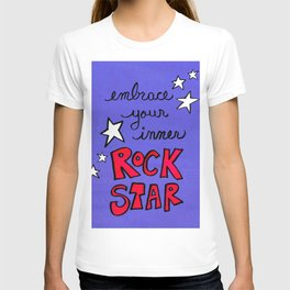 Embrace Your Inner Rock Star T-shirt