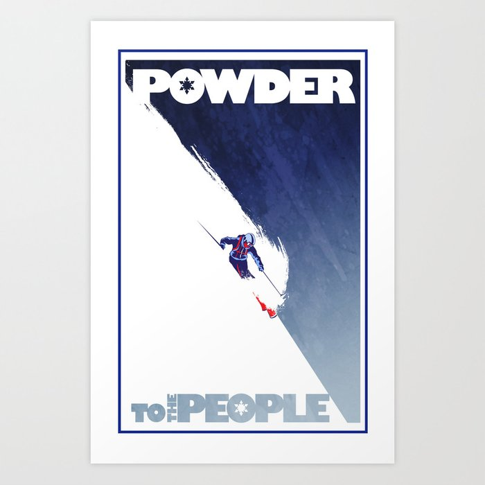 Powder to the people Kunstdrucke