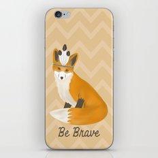 Be Brave - Fox Native iPhone Skin