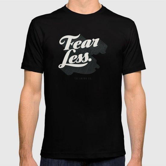 Fear Less T-shirt