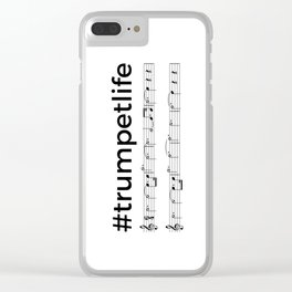 #trumpetlife Clear iPhone Case