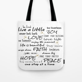 Life Quote Affirmations Tote Bag