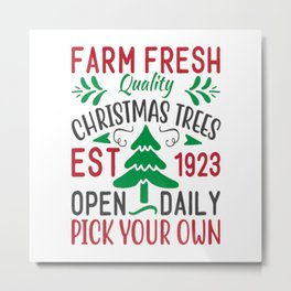 Quality Christmas Trees Est 1923 Open Metal Print