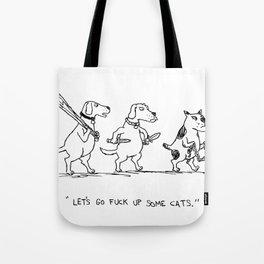 Tough Dogs Tote Bag