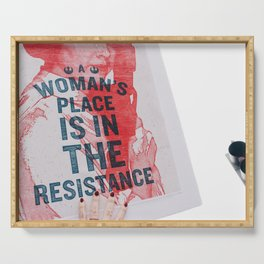 A Woman's Place is in the Resistance Serving Tray