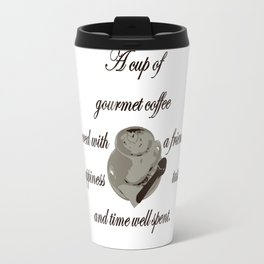 A Cup Of Gourmet Coffee Shared With A Friend Travel Mug