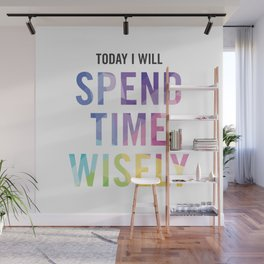 New Year's Resolution - TODAY I WILL SPEND TIME WISELY Wall Mural