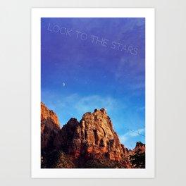 Look to the Stars Art Print