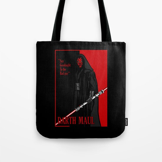 Darth Maul, Say Goodnight To the Badguy Tote Bag