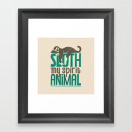 Sloth Is My Spirit Animal Framed Art Print